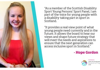 Hope is a member of the Scottish Disability Sport Young Person's Sport Panel